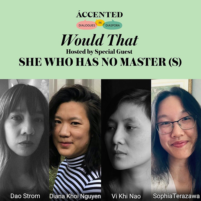 Accented: Would That hosted by She Who has No Master(s) Oct 17 2020